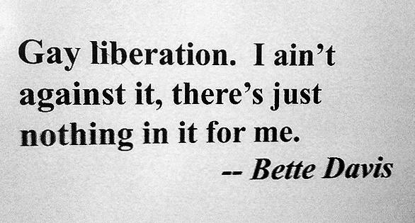 BETTE DAVIS. WE LOVE YOU.