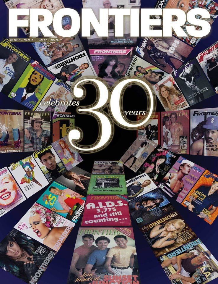 HAPPY 30TH ANNIVERSARY FRONTIERS MAGAZINE!!!