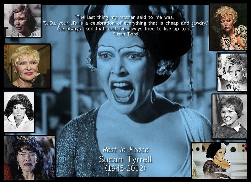 RIP CULT QUEEN SUSAN TYRELL (1945 – 2012)